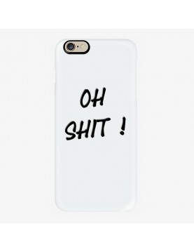 Coque rigide Blanche iPhone 6 Plus 6S Plus Oh shit!